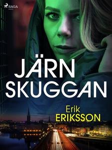 Järnskuggan (e-bok) av Erik Eriksson