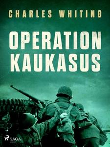 Operation Kaukasus (e-bok) av Charles Whiting
