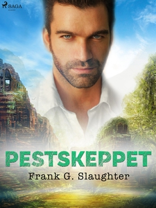 Pestskeppet (e-bok) av Frank G. Slaughter