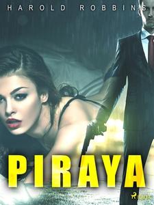 Piraya (e-bok) av Harold Robbins