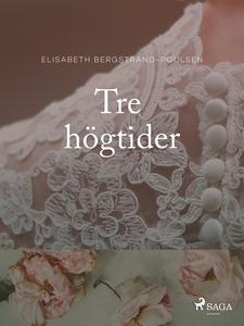 Tre högtider (e-bok) av Elisabeth Bergstrand-Po