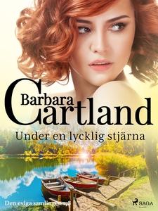 Under en lycklig stjärna (e-bok) av Barbara Car