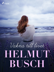 Vakna till livet (e-bok) av Helmut Busch