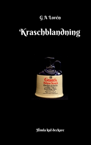 Kraschblandning (e-bok) av G A Lorén
