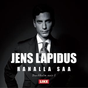 Rahalla saa (ljudbok) av Jens Lapidus