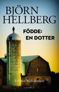 Födde: En dotter (e-bok) av Björn Hellberg
