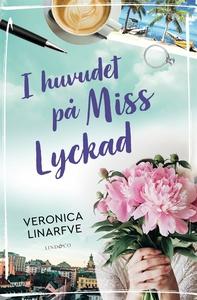 I huvudet på Miss Lyckad (e-bok) av Veronica Li