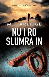 Nu i ro slumra in (e-bok) av M J Arlidge