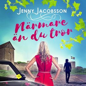 Närmare än du tror (ljudbok) av Jenny Jacobsson