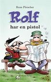 Rolf har en pistol