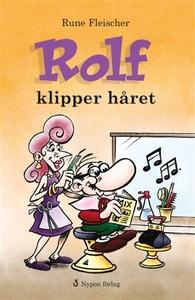 Rolf klipper håret (e-bok) av Rune Fleischer