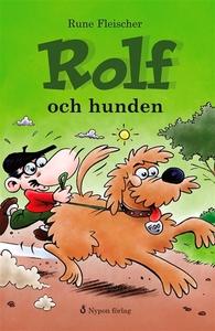 Rolf och hunden (e-bok) av Rune Fleischer