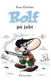 Rolf på jakt