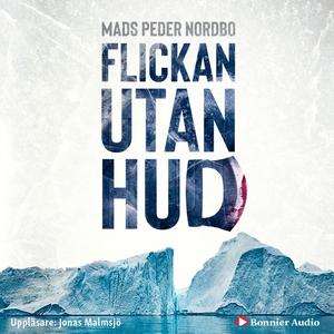 Flickan utan hud (ljudbok) av Mads Peder Nordbo