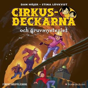 Cirkusdeckarna och gruvmysteriet (ljudbok) av D