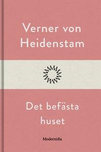Det befästa huset (e-bok) av Verner von Heidens