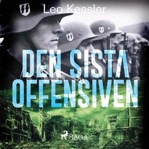 Den sista offensiven (ljudbok) av Leo Kessler
