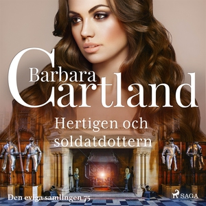 Hertigen och soldatdottern (ljudbok) av Barbara