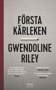 Första kärleken (e-bok) av Gwendoline Riley