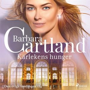 Kärlekens hunger (ljudbok) av Barbara Cartland