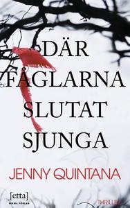 Där fåglarna slutat sjunga (e-bok) av Jenny Qui