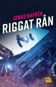 Riggat rån (e-bok) av Jonas Hafrén