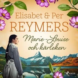 Marie-Louise och kärleken (ljudbok) av Elisabet