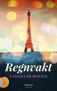 Regnvakt (e-bok) av Tatiana de Rosnay