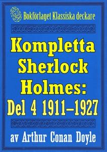 Kompletta Sherlock Holmes. Del 4 - åren 1911-19
