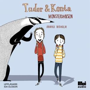 Tudor & Konta: Monsterdansen (ljudbok) av Annik