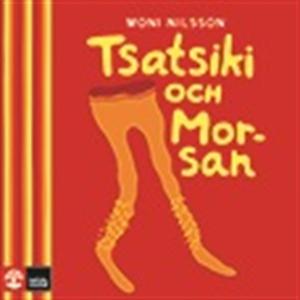 Tsatsiki och Morsan (ljudbok) av Moni Nilsson