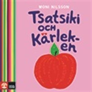 Tsatsiki och Kärleken (ljudbok) av Moni Nilsson