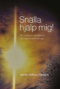 Snälla hjälp mig! (e-bok) av Carina Olofsson Sa