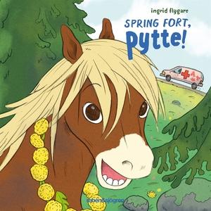 Spring fort, Pytte! (ljudbok) av Ingrid Flygare
