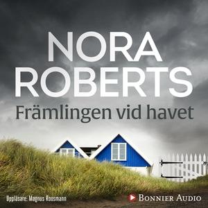 Främlingen vid havet (ljudbok) av Nora Roberts