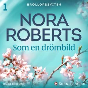 Som en drömbild (ljudbok) av Nora Roberts