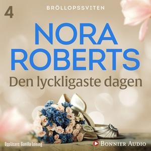 Den lyckligaste dagen (ljudbok) av Nora Roberts