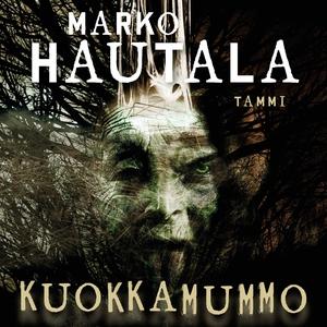 Kuokkamummo (ljudbok) av Marko Hautala