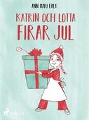 Katrin och Lotta firar jul