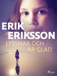 Lyssnar och är glad (e-bok) av Erik Eriksson