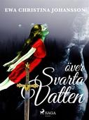 Över svarta vatten