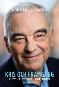 Kris och framgång (e-bok) av Lars Leijonborg