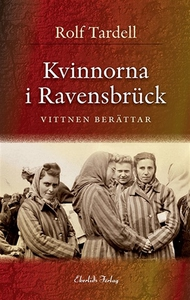 Kvinnorna i Ravensbrück (e-bok) av Rolf Tardell