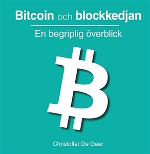 Bitcoin och blockkedjan (e-bok) av Christoffer