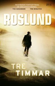 Tre timmar (e-bok) av Roslund