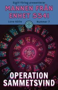 Operation sammetsvind (e-bok) av Love Kölle