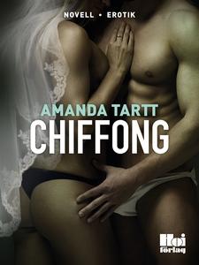 Chiffong (e-bok) av Amanda Tartt