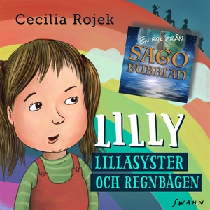 Lilly : Lillasyster och regnbågen (ljudbok) av