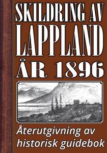 Skildring av Lappland – Återutgivning av text f