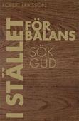 I stället för balans sök Gud